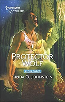 Protector Wolf (Alpha Force) by [Johnston, Linda O.]