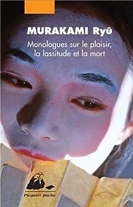 Monologues sur le plaisir, la lassitude et la mort : Coffret 3 volumes : Ecstasy ; Melancholia ; Thanatos par Ryû Murakami