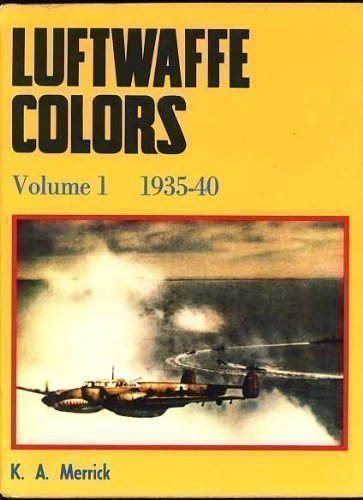 Luftwaffe Colors, Vol. 1, 1935-40