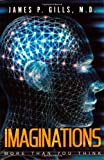 img - for IMAGINATIONS More Than You Think book / textbook / text book