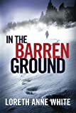 img - for In the Barren Ground book / textbook / text book