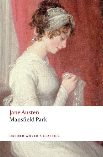 Mansfield Park (Oxford World's Classics) by Austen Jane published by Oxford University Press USA (2008)