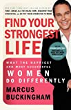 Find Your Strongest Life, Marcus Buckingham, 1400280788
