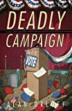 Deadly Campaign (A Last Laff Mystery Book 2)