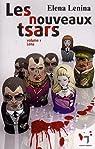 Les nouveaux tsars, Tome 1 : Lena par Lenina