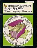 Portfolio Assessment for Your Whole Language Classroom, Jasmine, Julia, 1557341451