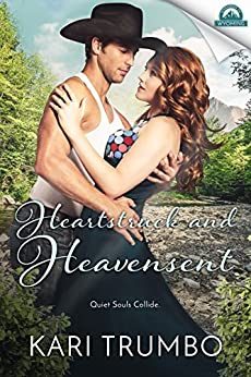 Heartstruck and Heavensent (Whispers in Wyoming Book 2) by [Trumbo, Kari]