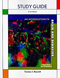 Study Guide for Introduction to Brain and Behavior by Bryan Kolb (2010-06-15)