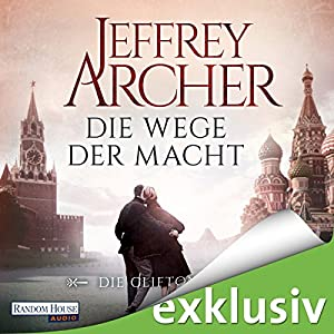 Jeffrey Archer - Die Wege der Macht (Die Clifton-Saga 5)