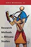 Research Methods in Africana Studies (Black Studies and Critical Thinking)
