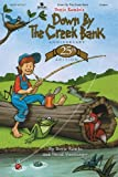 Down by the Creek Bank (25th Anniversary Edition)