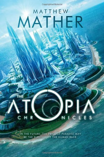 The Atopia Chronicles (Atopia Series Book 1) cover