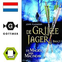 De magier van Macindaw (De Grijze Jager 5)