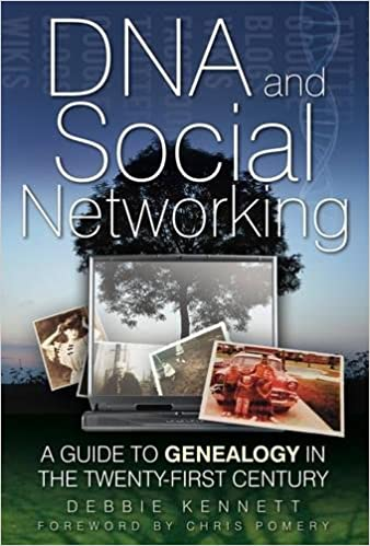 A Guide to Genealogy in the Twenty-First Century DNA and Social Networking