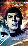 Crucible: Spock--The Fire and the Rose (Star Trek (Unnumbered Paperback))