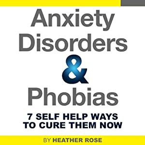 Anxiety and Phobia Workbook Audiobook