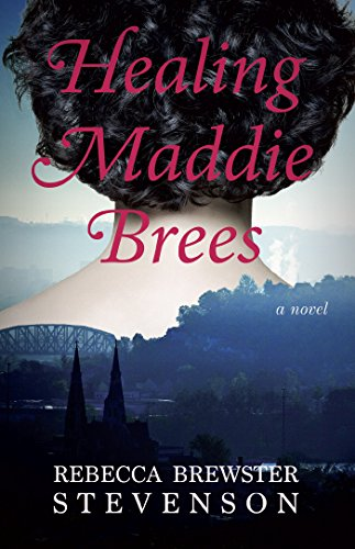Healing Maddie Brees by [Stevenson, Rebecca Brewster]