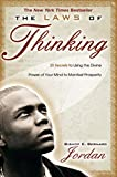 The Laws of Thinking: 20 Secrets to Using the