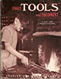 Early Tools and Equipment, Elmer Lewis Smith, 091141035X