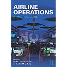 Airline Operations: A Practical Guide