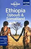 Lonely Planet Ethiopia, Djibouti & Somaliland (Travel Guide)