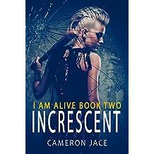I Am Alive 2: Increscent
