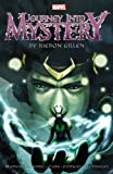 Journey into Mystery by Kieron Gillen: The Complete Collection Volume 1 (Paperback) - Common
