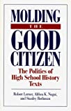 img - for Molding the Good Citizen by Robert Lerner (1995-03-30) book / textbook / text book