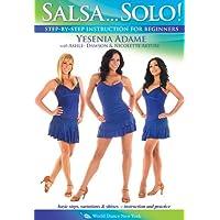 Salsa...Solo! - with Yesenia Adame: Beginner salsa dancing instruction, Salsa how-to, Salsa dance combinations, Footwork [DVD] [ALL REGIONS] [NTSC] [WIDESCREEN]