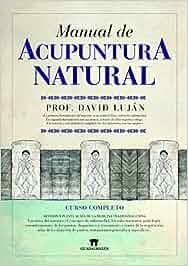 Manual de acupuntura natural: Curso completo Manuales