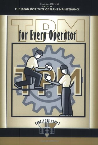 TPM for Every Operator (The Shopfloor Series)