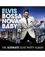 Bossa Nova Baby: Ultimate Elvis Presley