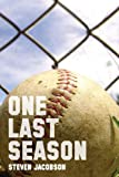 One Last Season, Steven Jacobson, 1480194743