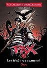 Pax, tome 1 : Les ténèbres avancent par Larsson