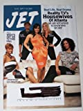 Jet Magazine Sept. 7 - 14, 2009 Real Life, Real Drama, Reality TV's Housewives of Atlanta' Kandi Burruss, Ne Ne Leakes, Lisa Wu Hartwell, Kim Zolcoak, Sheree Whitfield