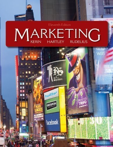 Loose-leaf Edition Marketing 11th (eleventh) Edition by Kerin, Roger, Hartley, Steven, Rudelius, William published by McGraw-Hill/Irwin