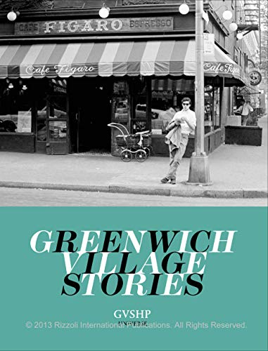 (Greenwich Village Stories: A Collection of Memories)