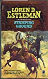 The Stamping Ground, Loren D. Estleman, 0671644793