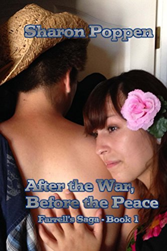 After the War, Before the Peace - Farrell Family Saga - Book 1 by [Poppen, Sharon]