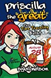 Priscilla the Great: the Time Traveling Bullet, Sybil Nelson, 1475062656