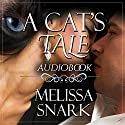 A Cat's Tale Audiobook by Melissa Snark Narrated by Lilah Harding