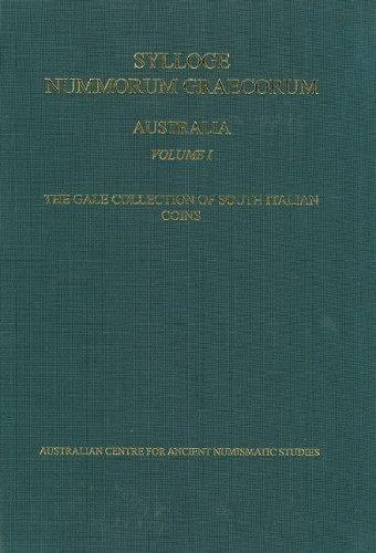 Sylloge Nummorum Graecorum, Australia I, Australian Centre for Ancient Numismatic Studies. The Gale Collection of South Italian Coins