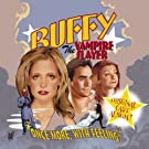 """Buffy:""""Once More With Feeling"""""""