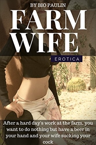 Download for free Erotica: Farm Wife