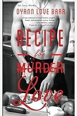 Recipe for Love by Dyann Love Barr (2014-11-17) Paperback