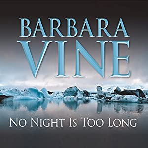 No Night Is Too Long Audiobook