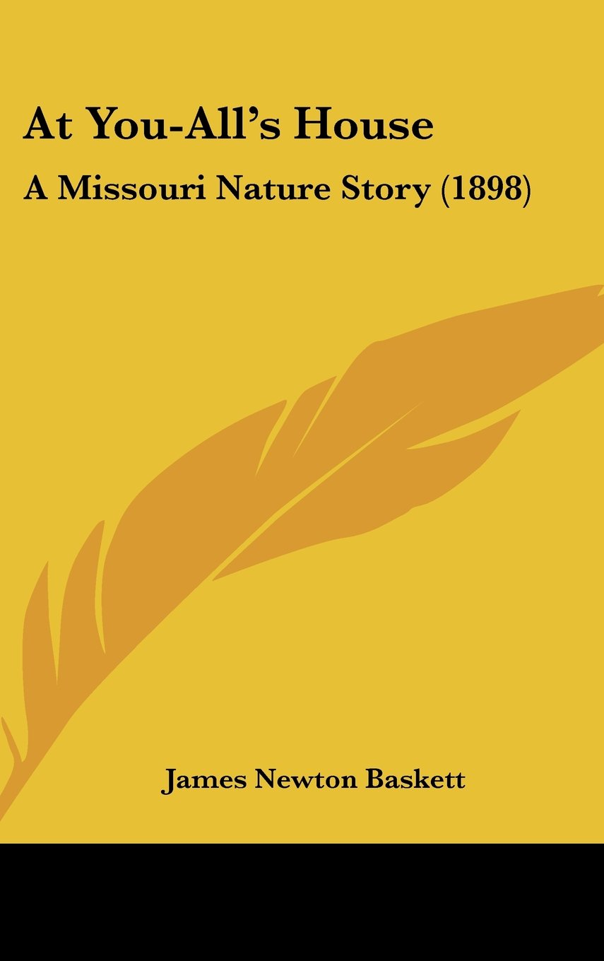 Download At You-All's House: A Missouri Nature Story (1898) pdf