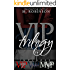 The VIP Trilogy