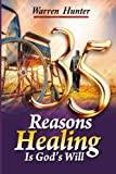 img - for 35 Reasons Healing is God's Will book / textbook / text book