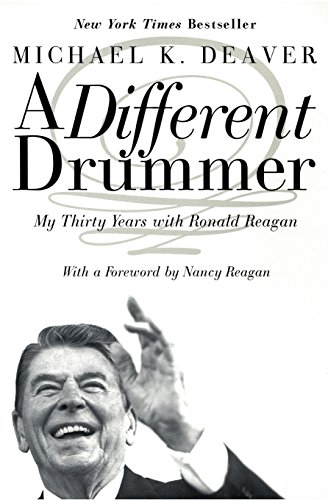 a-different-drummer-my-thirty-years-with-ronald-reagan